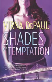 Guest Post: Dare To Be Tempted by Virna DePaul